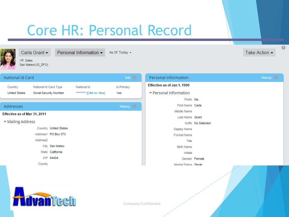 -Company Confidential- Core HR: Personal Record