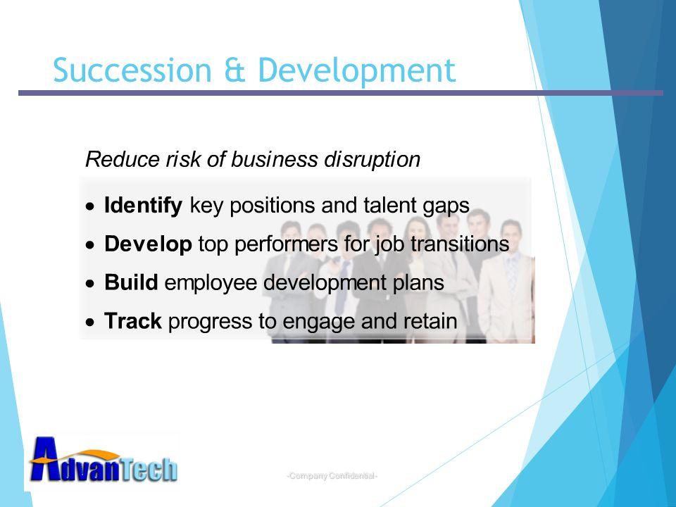 -Company Confidential- Succession & Development