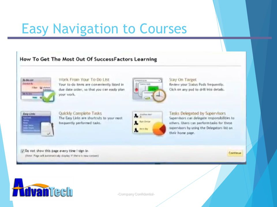 -Company Confidential- Easy Navigation to Courses