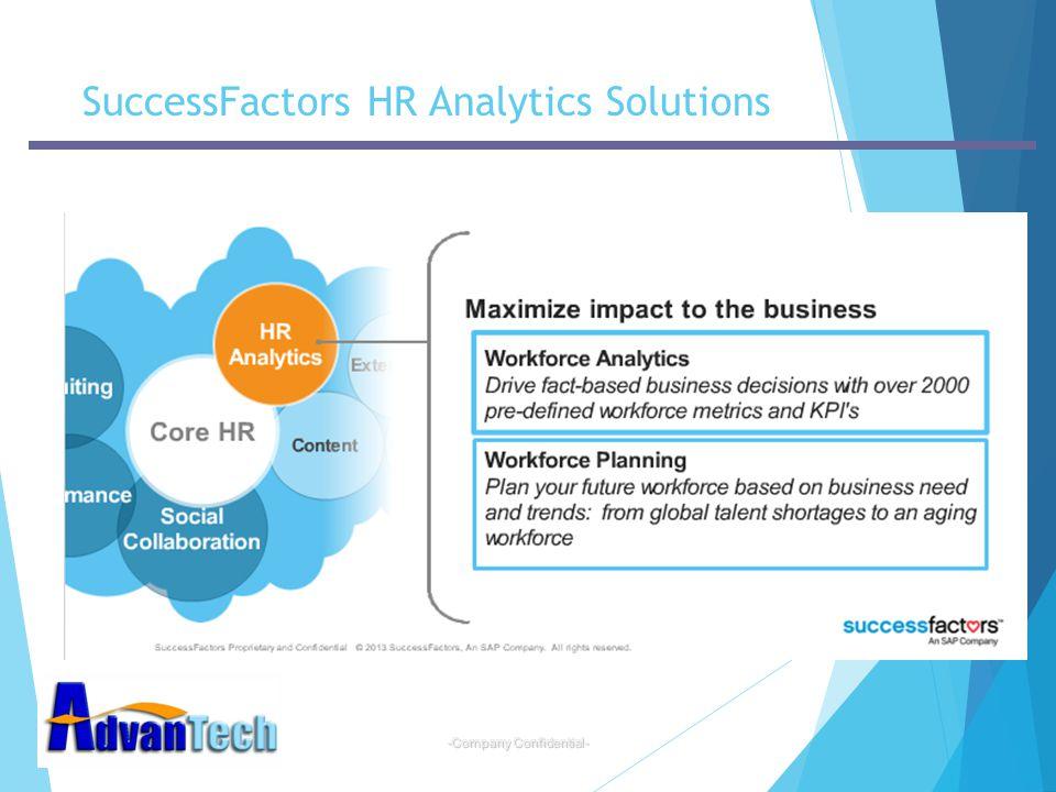 -Company Confidential- SuccessFactors HR Analytics Solutions