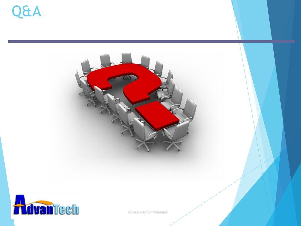 -Company Confidential- Q&A