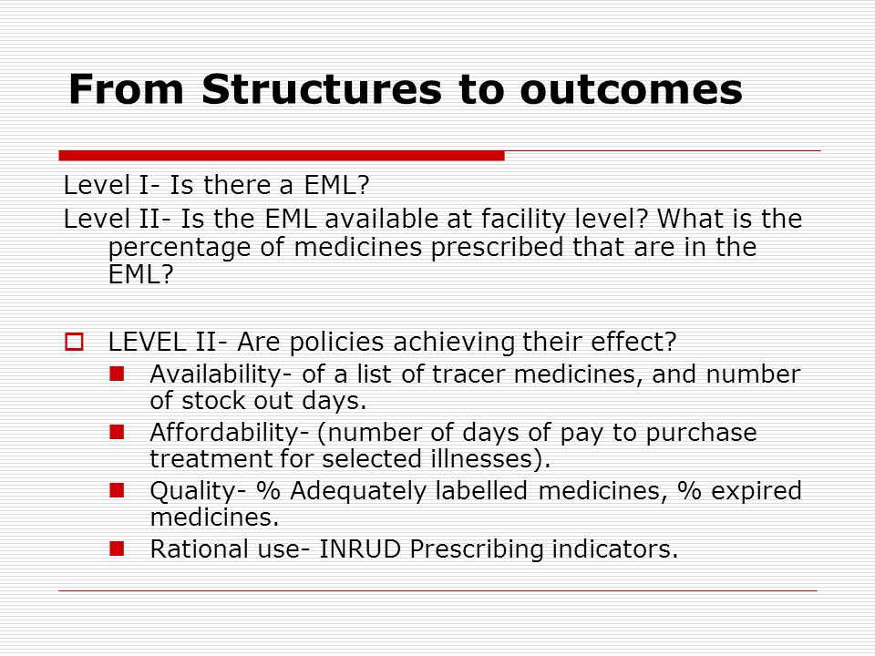 From Structures to outcomes Level I- Is there a EML.