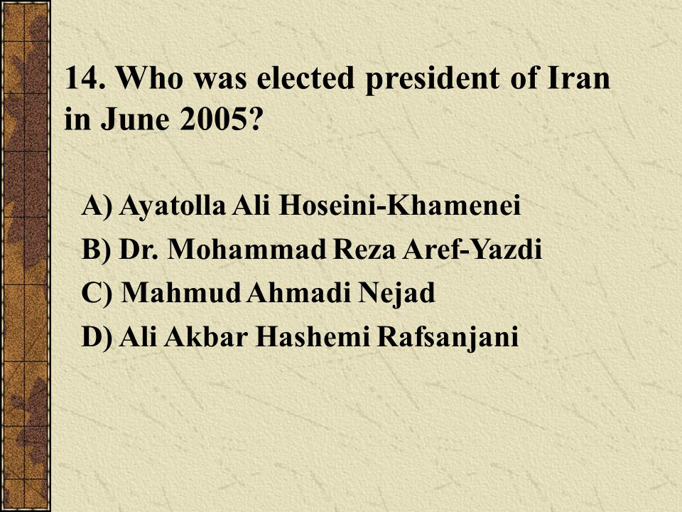 14. Who was elected president of Iran in June
