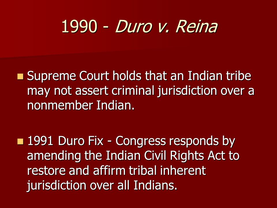 Supreme Court holds that an Indian tribe may not assert criminal jurisdiction over a nonmember Indian.