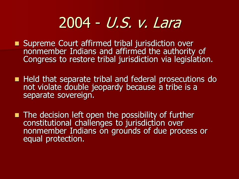 Supreme Court affirmed tribal jurisdiction over nonmember Indians and affirmed the authority of Congress to restore tribal jurisdiction via legislation.