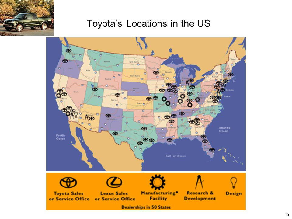 6 Toyota's Locations in the US