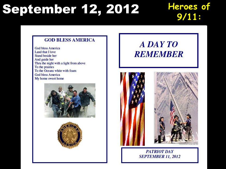 September 12, 2012 Heroes of 9/11: