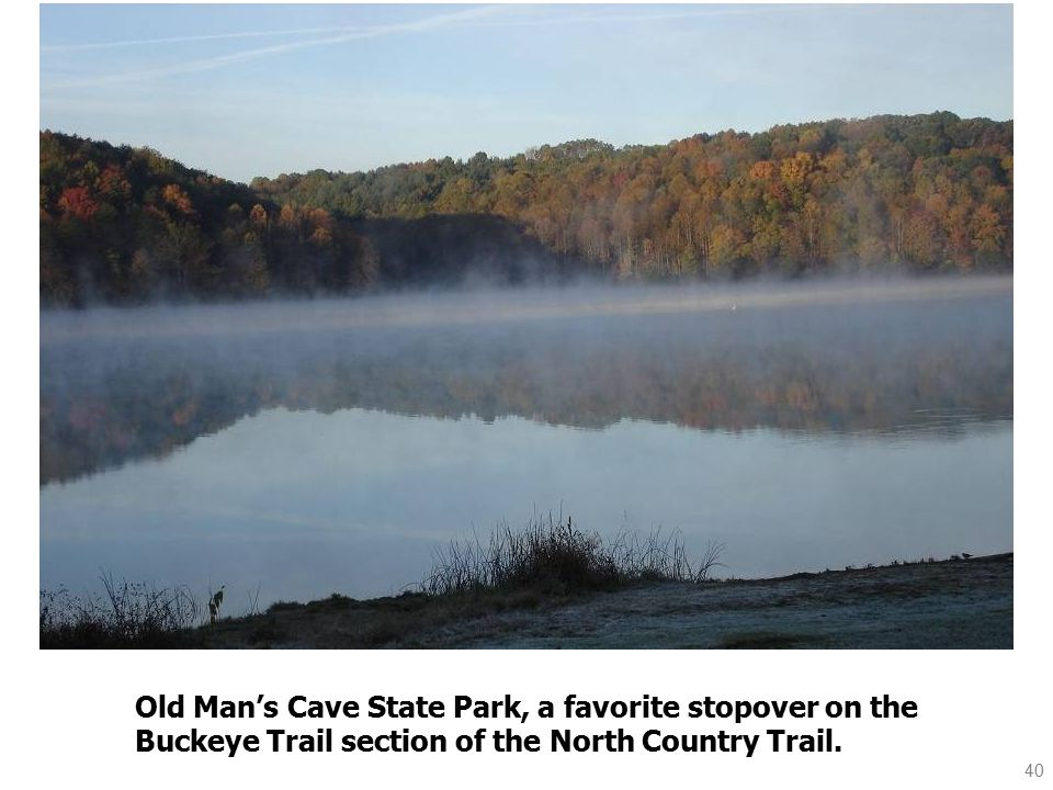 40 Old Man's Cave State Park, a favorite stopover on the Buckeye Trail section of the North Country Trail.