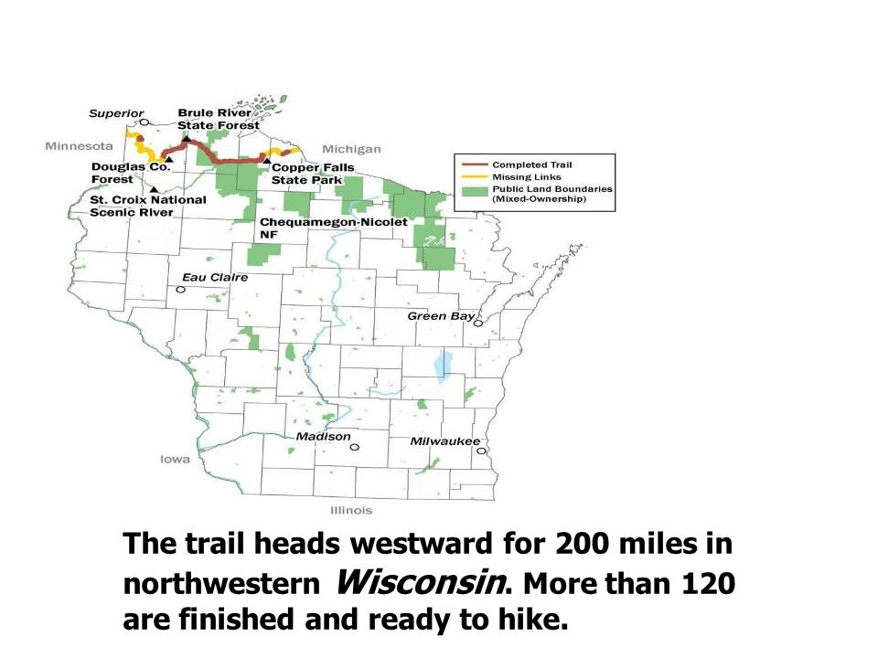 The trail heads westward for 200 miles in northwestern Wisconsin.