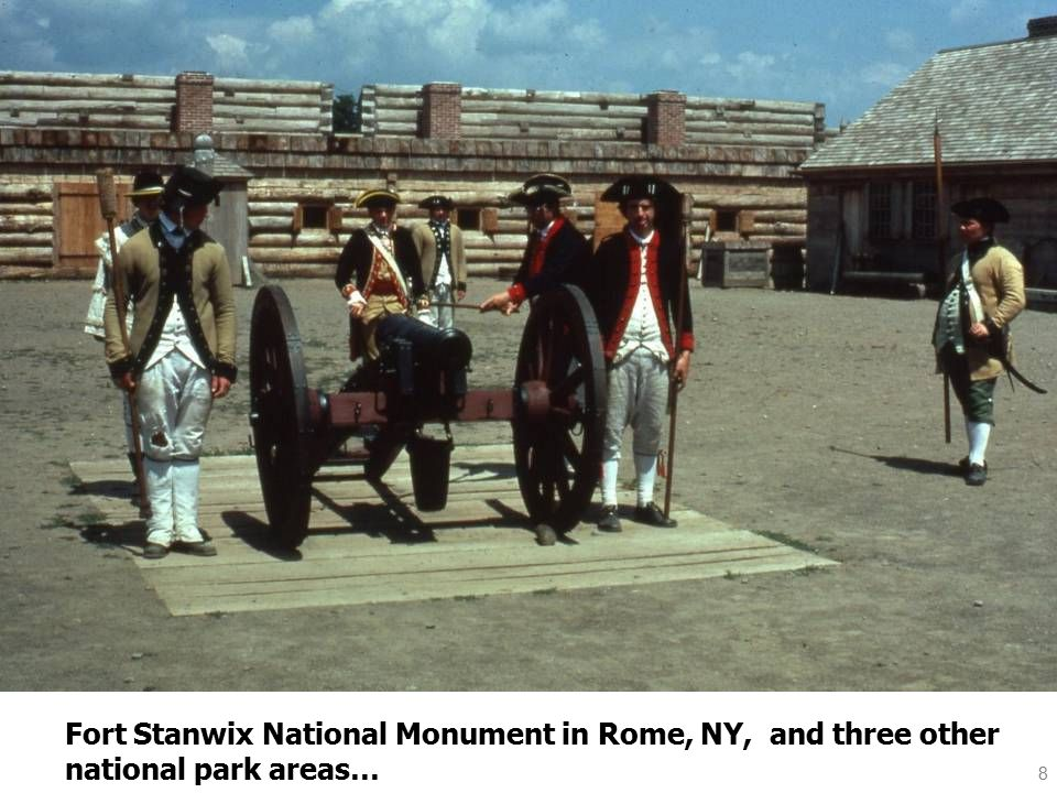 8 Fort Stanwix National Monument in Rome, NY, and three other national park areas…
