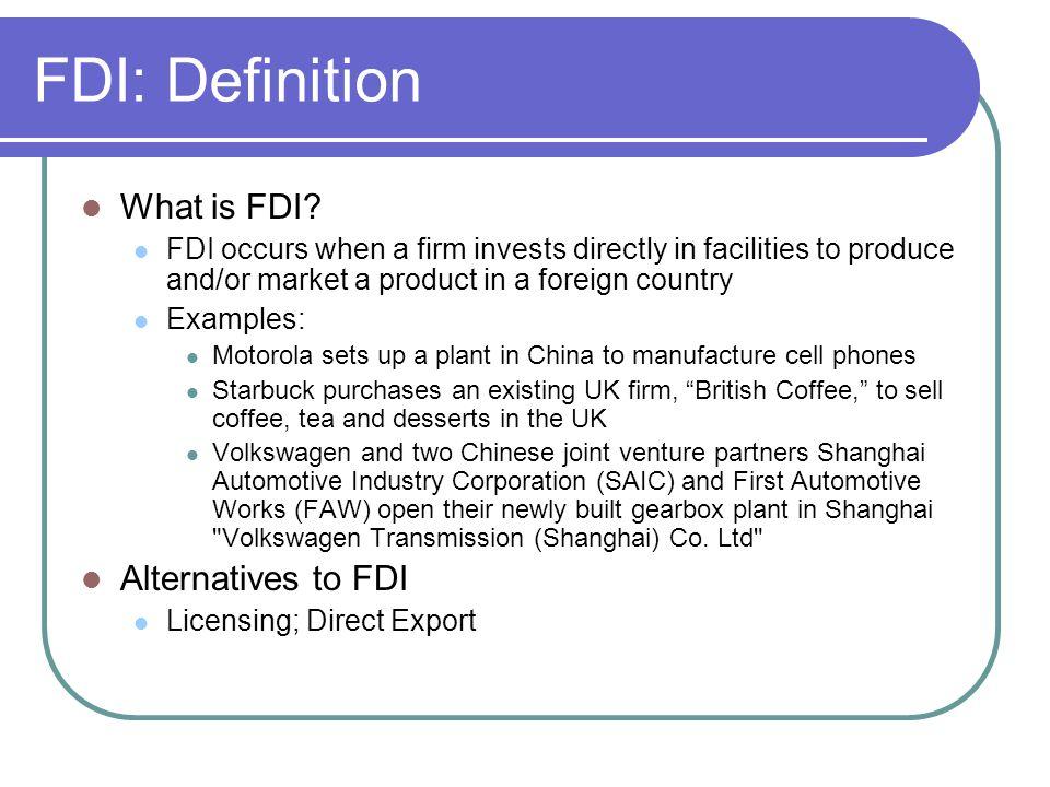 FDI: Definition What is FDI.