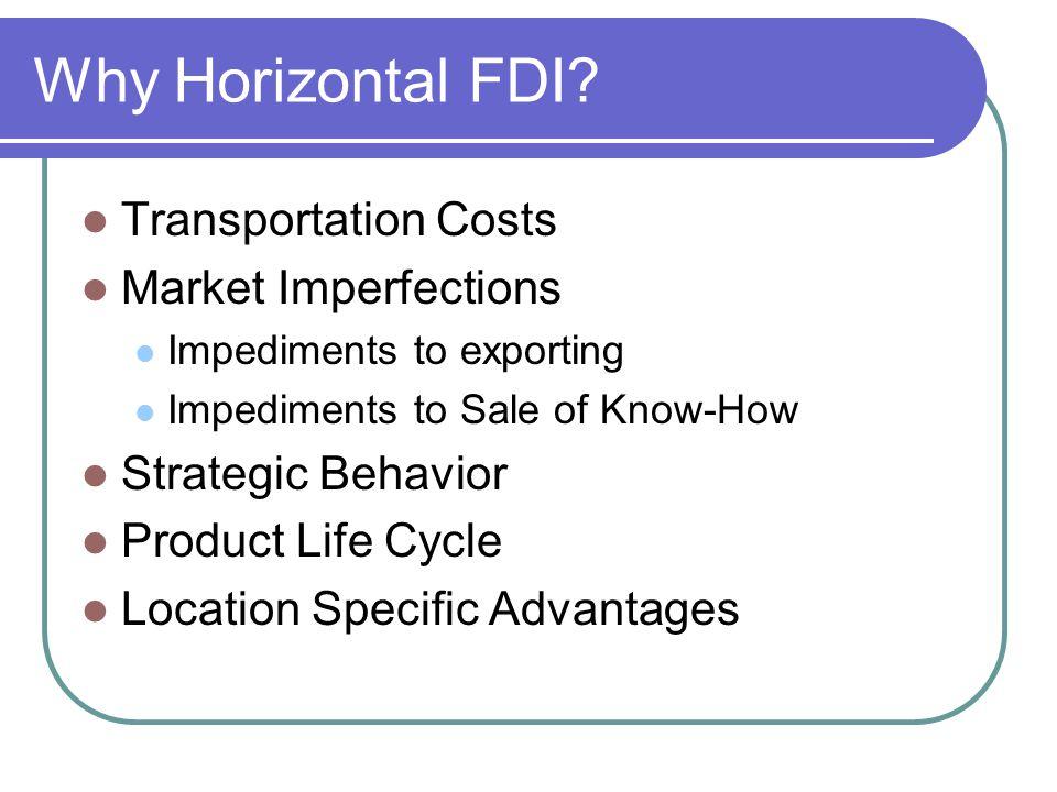 Why Horizontal FDI.