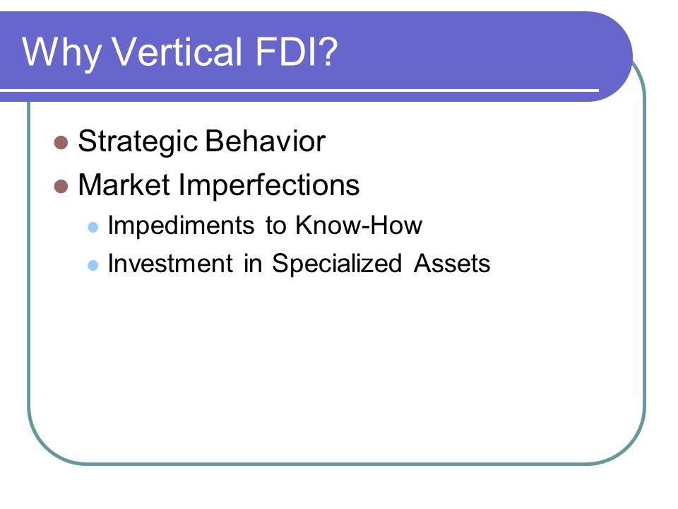 Why Vertical FDI.