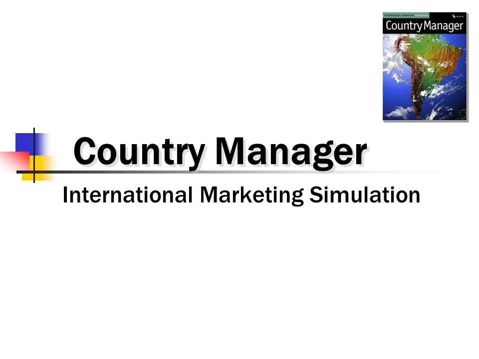 Country Manager International Marketing Simulation