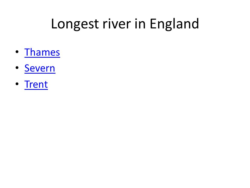 Longest river in England Thames Severn Trent