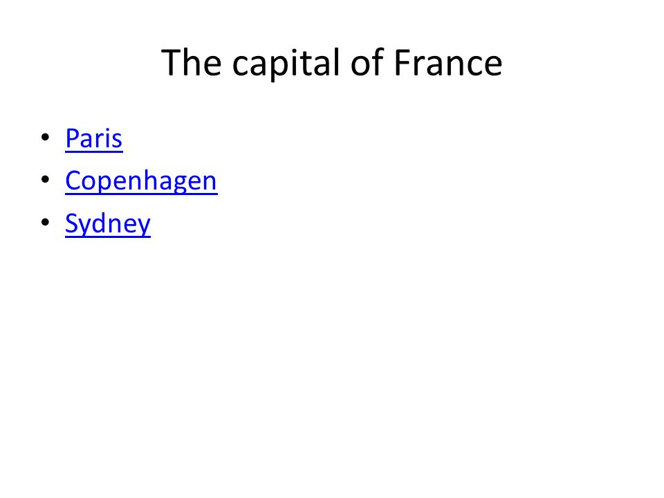 The capital of France Paris Copenhagen Sydney