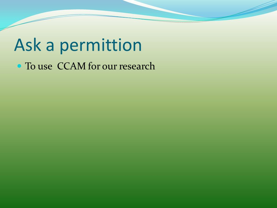Ask a permittion To use CCAM for our research