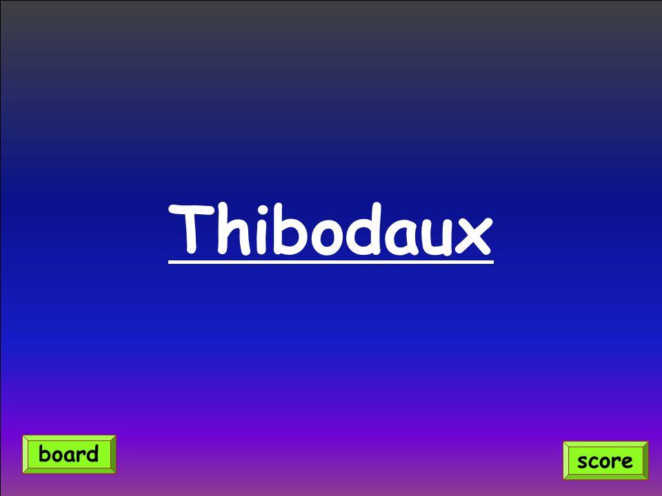 Thibodaux score board