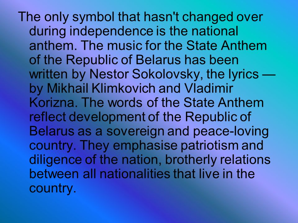 The only symbol that hasn t changed over during independence is the national anthem.