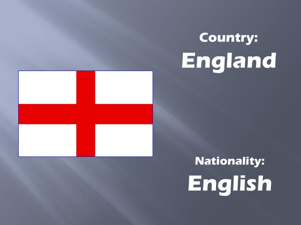 Country: United Kingdom Nationality: British