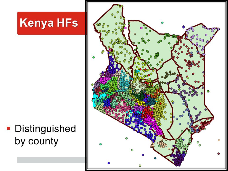 AfyaInfo| pg 10 Kenya HFs  Distinguished by county