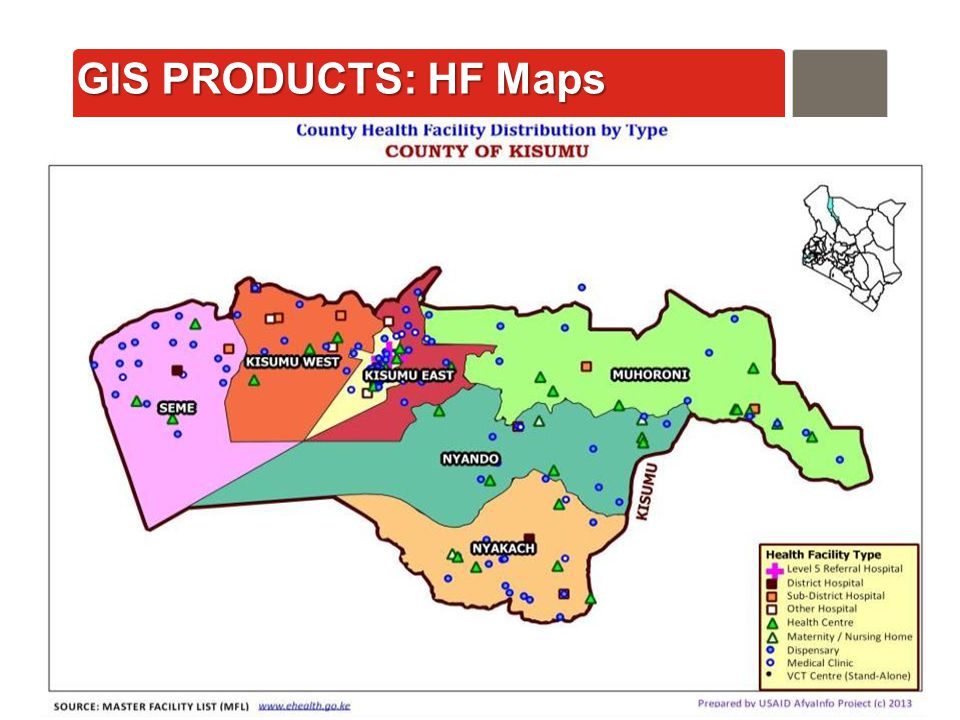 AfyaInfo| pg 36 GIS PRODUCTS: HF Maps