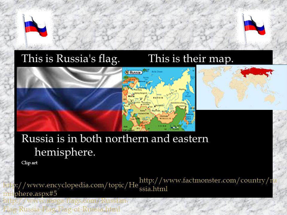  Russia has major deposits of oil, natural gas, coal. http://www.factmonster.com/