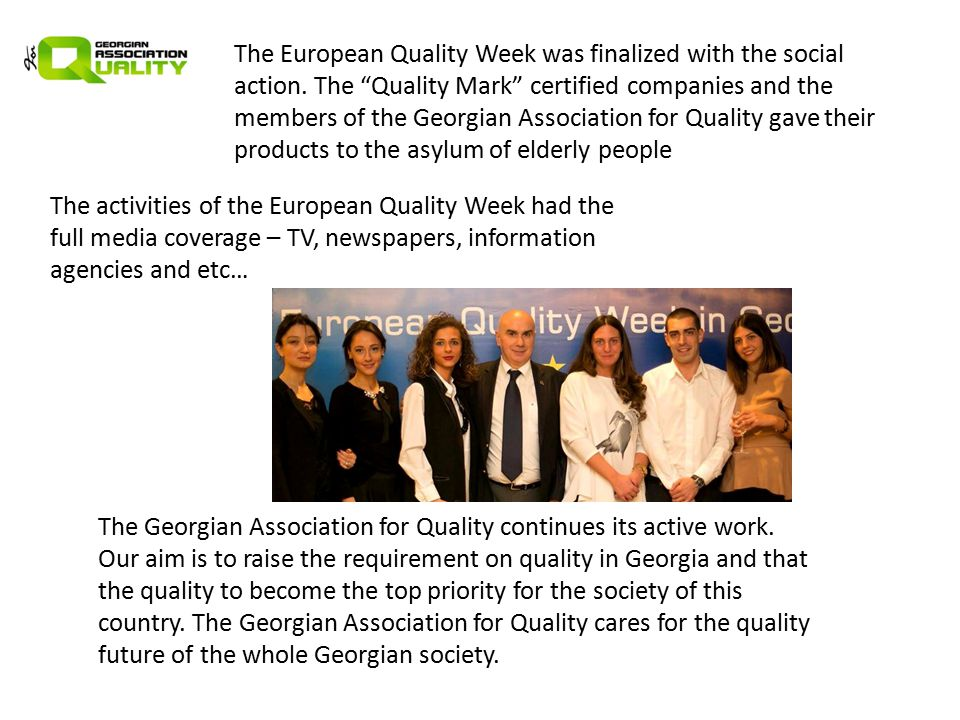 The European Quality Week was finalized with the social action.
