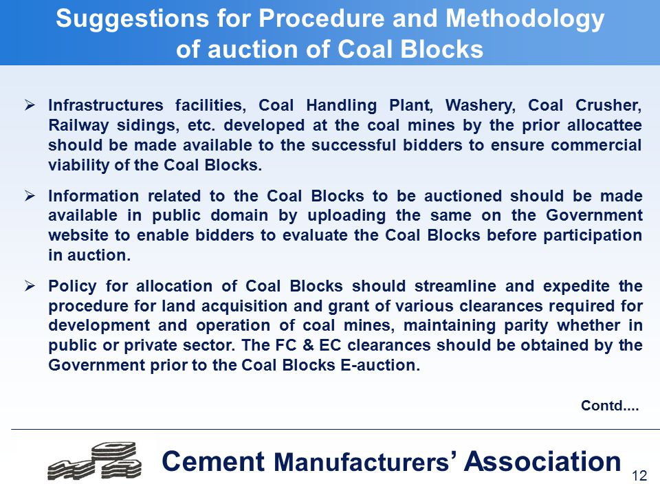 12 Cement Manufacturers ' Association  Infrastructures facilities, Coal Handling Plant, Washery, Coal Crusher, Railway sidings, etc.