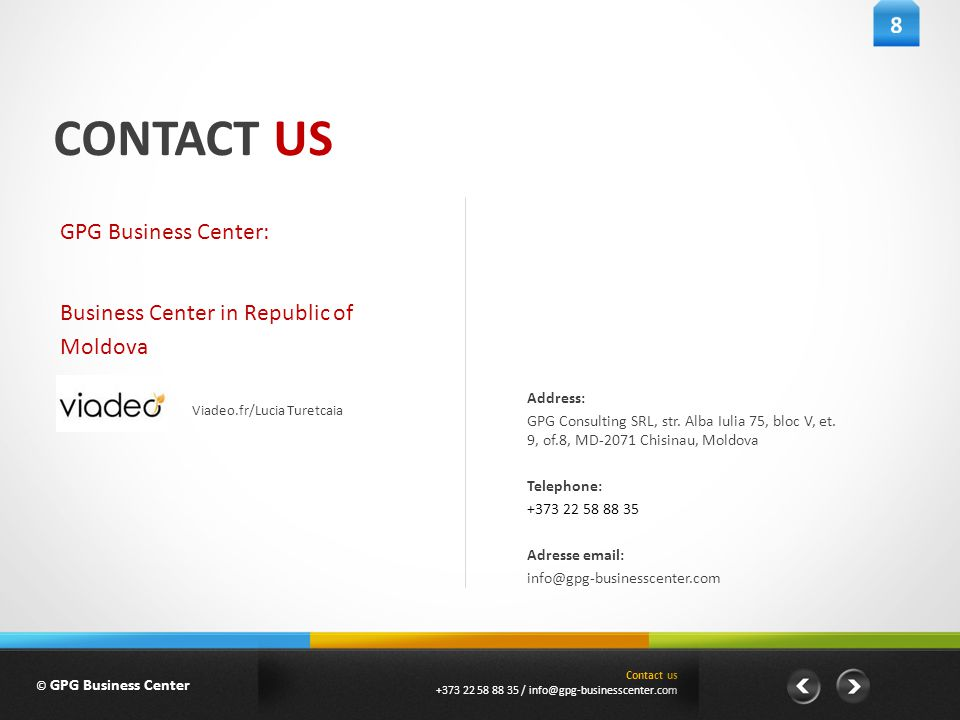 CONTACT US Address: GPG Consulting SRL, str. Alba Iulia 75, bloc V, et.