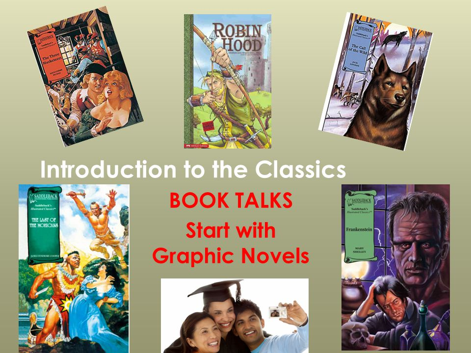 Introduction to the Classics BOOK TALKS Start with Graphic Novels