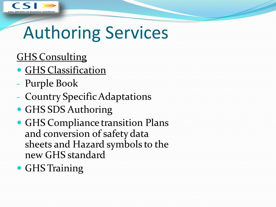 Authoring Services GHS Consulting GHS Classification - Purple Book - Country Specific Adaptations GHS SDS Authoring GHS Compliance transition Plans an