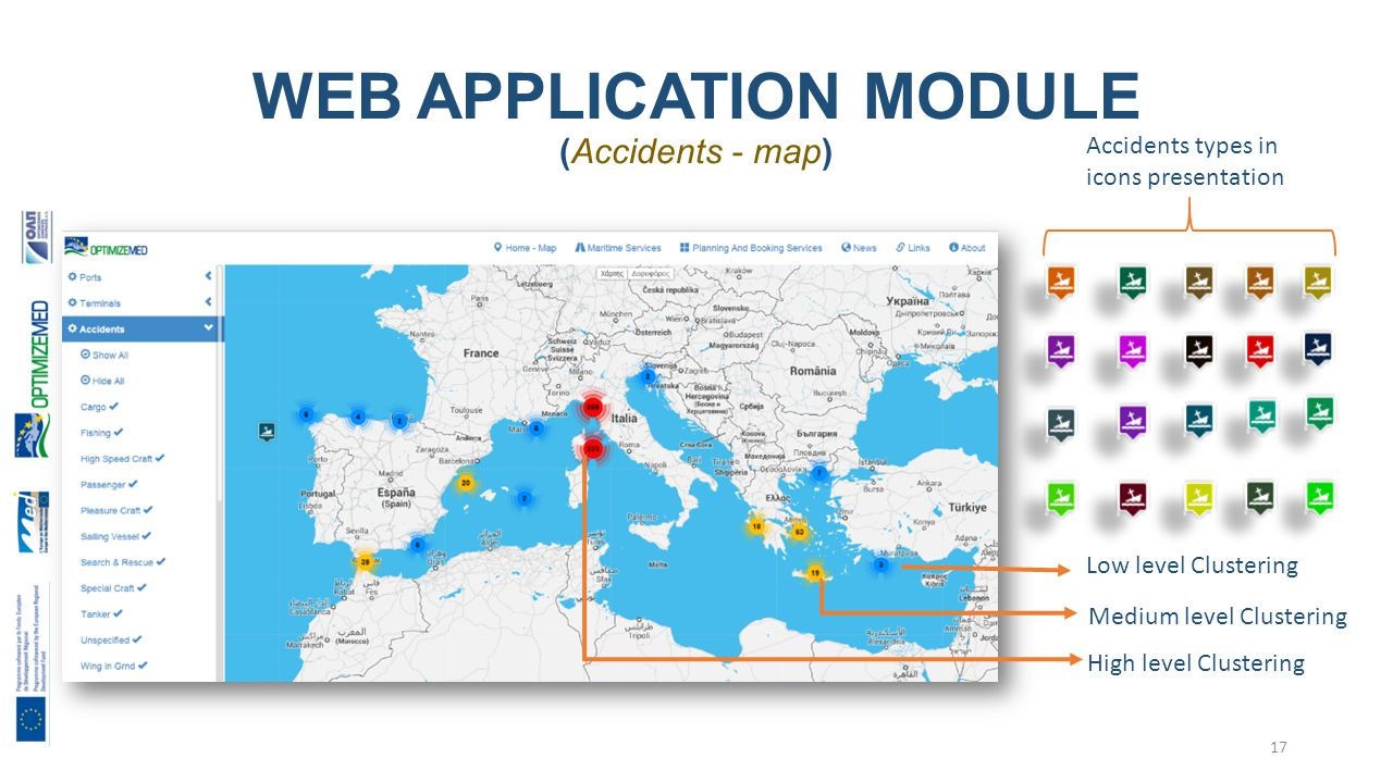 WEB APPLICATION MODULE (Accidents - map) Low level Clustering Medium level Clustering High level Clustering Accidents types in icons presentation 17