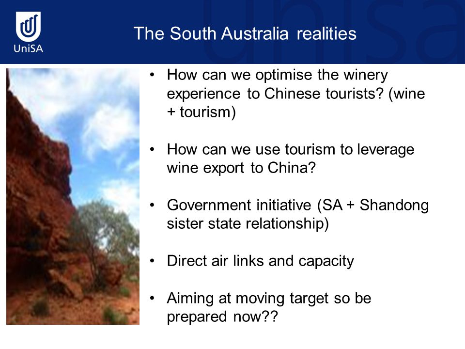 The South Australia realities How can we optimise the winery experience to Chinese tourists.
