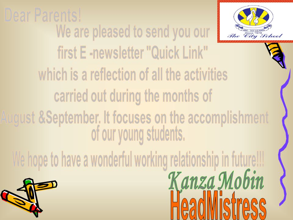 Message from the Editor A school magazine is itself an institution which prepares its contributors to actively participate in whatever is going on around them, which affects their lives.