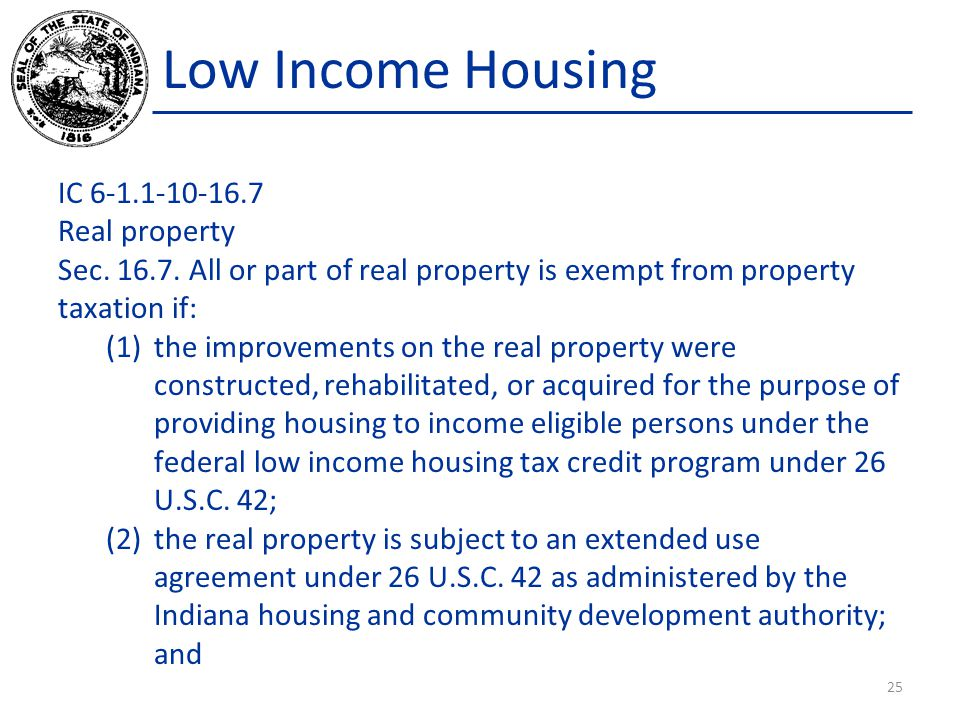 Low Income Housing IC 6-1.1-10-16.7 Real property Sec.
