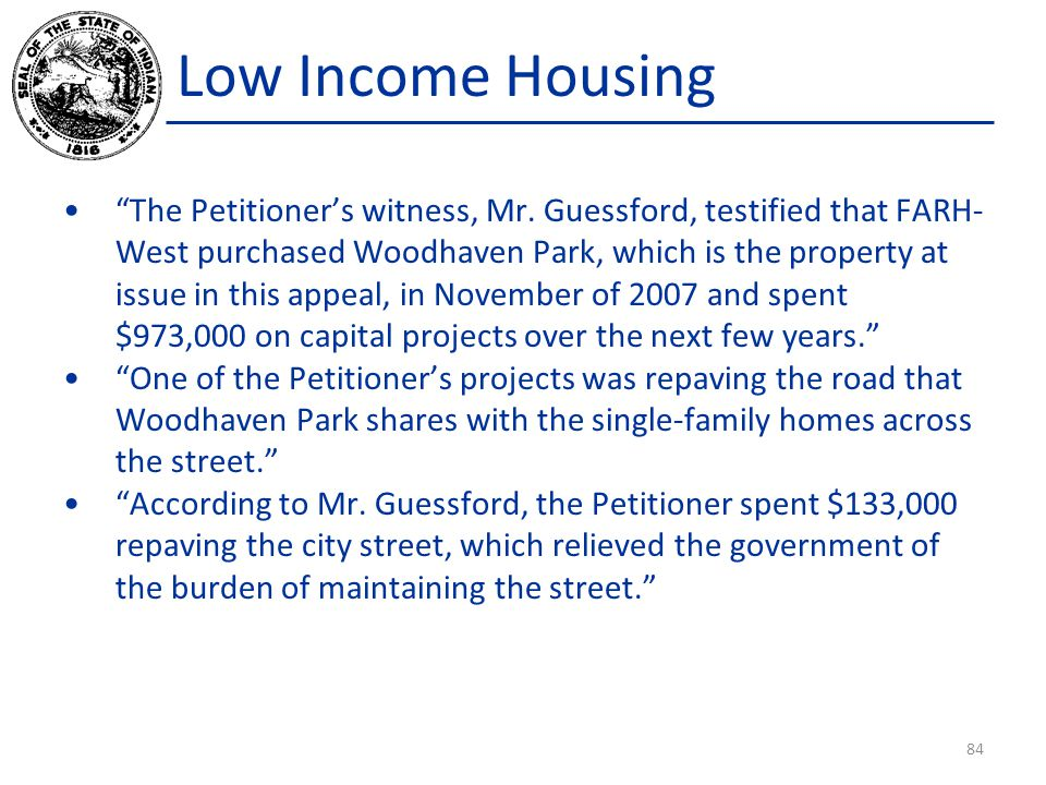 Low Income Housing The Petitioner's witness, Mr.