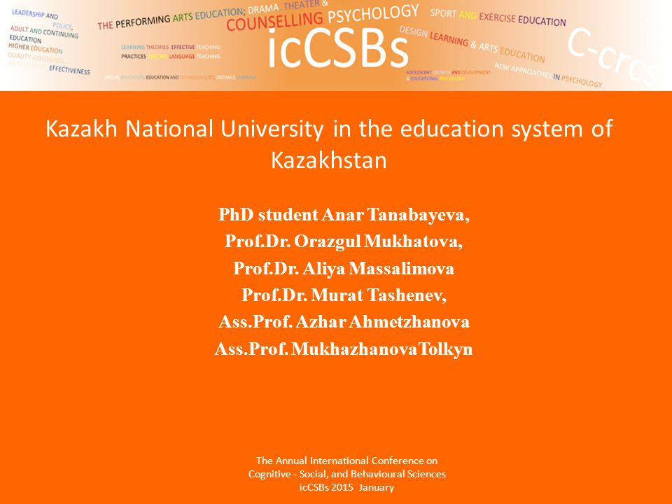 Kazakh National University in the education system of Kazakhstan PhD student Anar Tanabayeva, Prof.Dr.