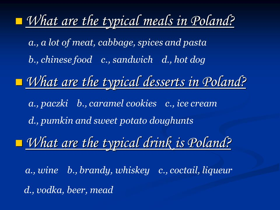 What are the typical meals in Poland. What are the typical meals in Poland.