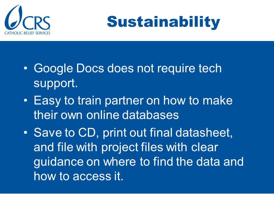 Sustainability Google Docs does not require tech support.