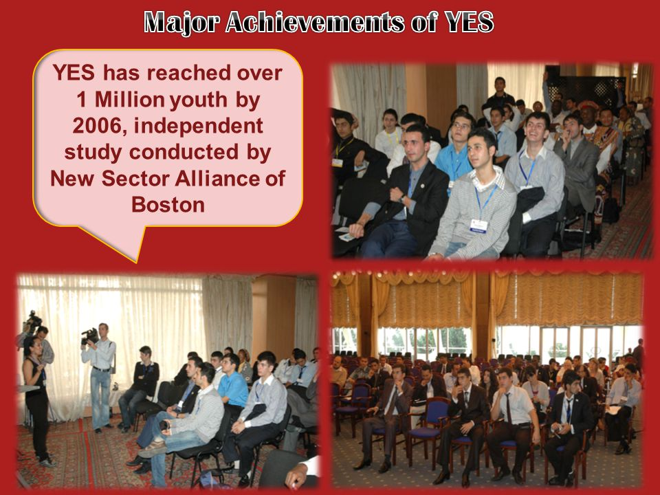YES has reached over 1 Million youth by 2006, independent study conducted by New Sector Alliance of Boston