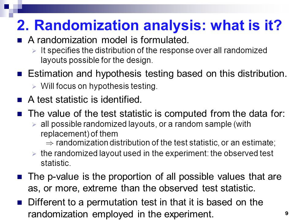 2.Randomization analysis: what is it. A randomization model is formulated.