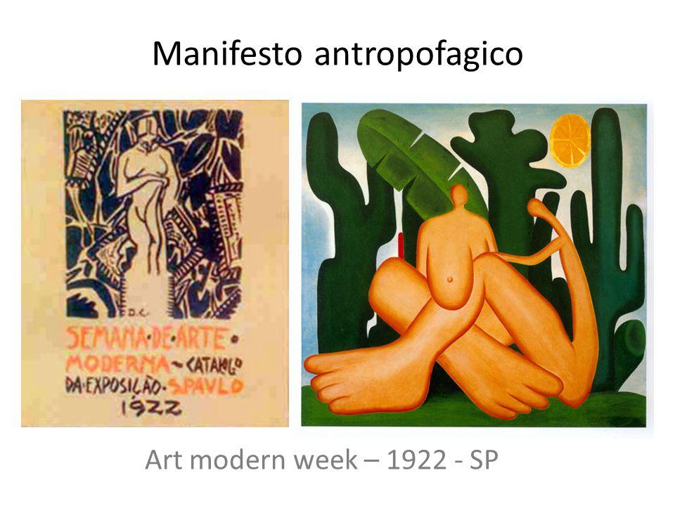 Manifesto antropofagico Art modern week – 1922 - SP