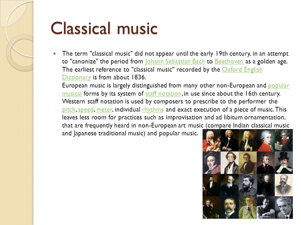 Classical music The term