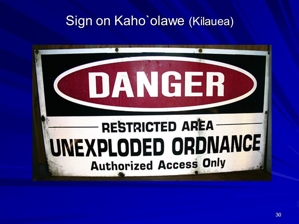 30 Sign on Kaho`olawe (Kilauea)