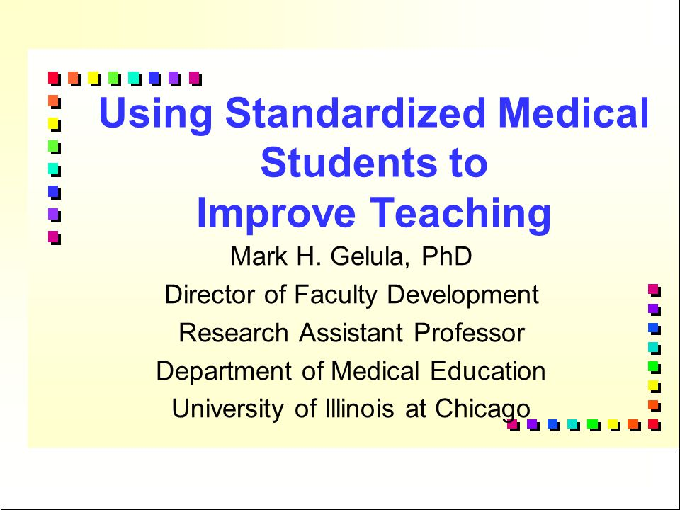 What is a Standardized Medical Student.