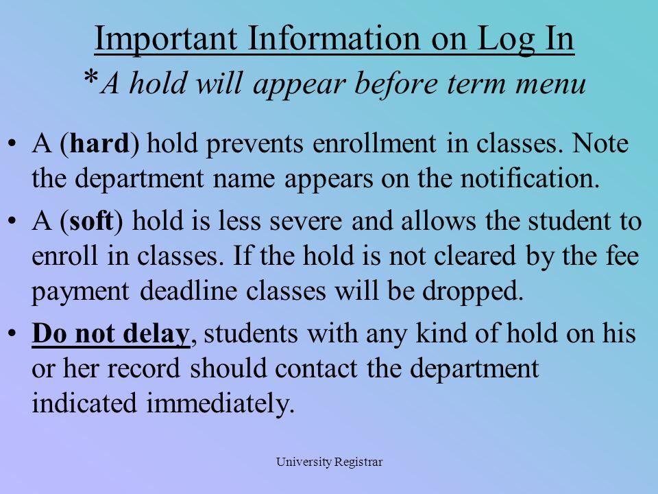 University Registrar A proper log out generates this message.