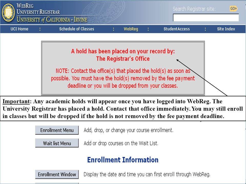 University Registrar This is an example of a hard hold.