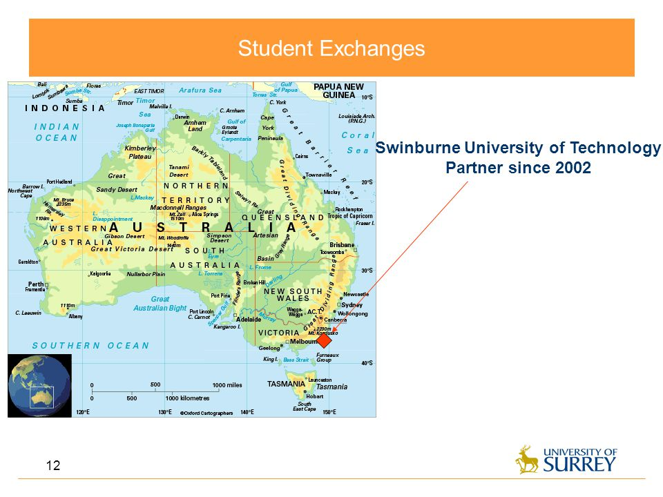 Student Exchanges 12 Swinburne University of Technology Partner since 2002