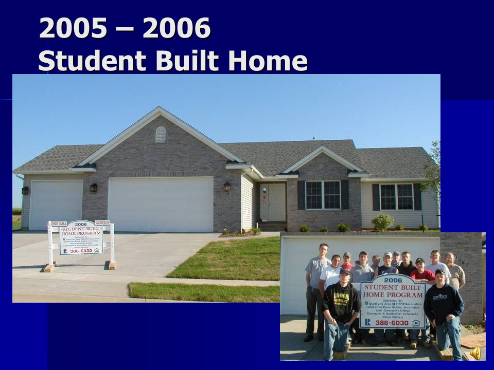 2004 – 2005 Student Built Home